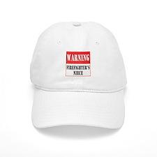 Firefighter Warning-Niece Baseball Cap