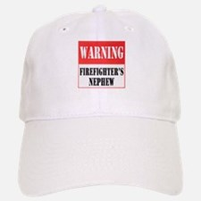 Firefighter Warning-Nephew Baseball Baseball Cap