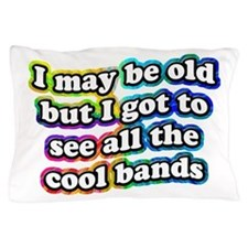 All The Cool Bands Pillow Case