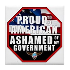 Proud USA Ashamed Government Tile Coaster
