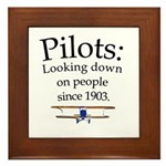 Pilots: Looking down on peopl Framed Tile