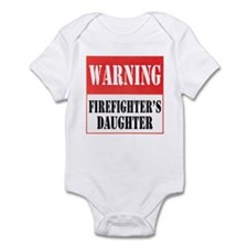 Firefighter Warning-Daughter Infant Bodysuit