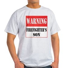 Firefighter Warning-Son T-Shirt