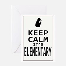 Keep Calm its Elementary! Greeting Card
