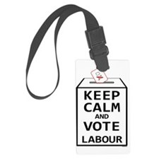 Keep Calm  Vote Labour Luggage Tag
