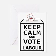 Keep Calm  Vote Labour Greeting Card