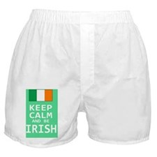 Keep Calm and Be Irish Boxer Shorts