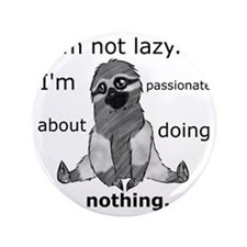 "Lazy sloth 3.5"" Button"