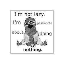 "Lazy sloth Square Sticker 3"" x 3"""