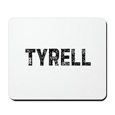 Tyrell Mousepad