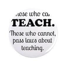 """TEACHERS 3.5"""" Button"""
