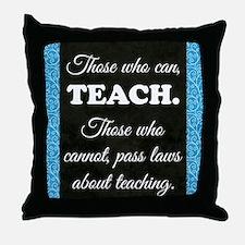 TEACHERS Throw Pillow