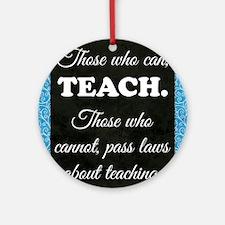 TEACHERS Round Ornament