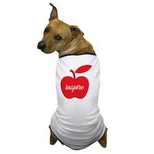 Teachers Inspire Dog T-Shirt