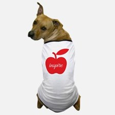 Teachers Inspire Dog T-Shirt