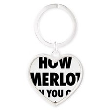 How Merlot Can You Go? Label Heart Keychain