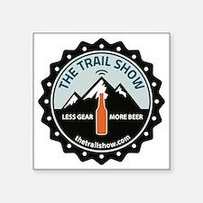 "The Trail Show - New Logo Square Sticker 3"" x 3"""
