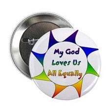 My God Loves Us All Equally Button