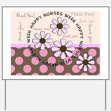 happy nurse week 99 Yard Sign