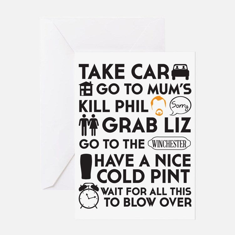 SHAUN OF THE DEAD THE PLAN BLACK 2 Greeting Card