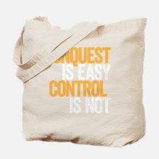 Conquest Tote Bag
