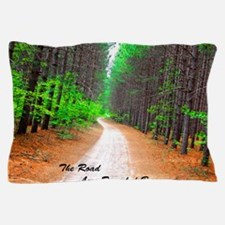 The Road Less Traveled By... Pillow Case