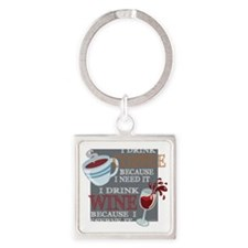 I Drink Coffee Wine Square Keychain