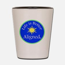 Life is Better Aligned with sun Shot Glass