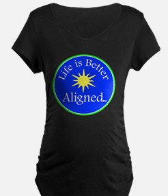 Life is Better Aligned with T-Shirt