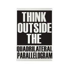 Think Outside The Quadrilateral P Rectangle Magnet