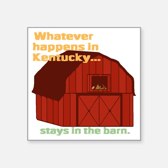 """Whatever happens in Kentuck Square Sticker 3"""" x 3"""""""