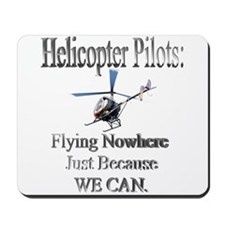 Helicopter Pilots Mousepad