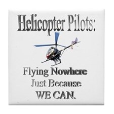 Helicopter Pilots Tile Coaster