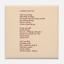 A Friend Like You Tile Coaster