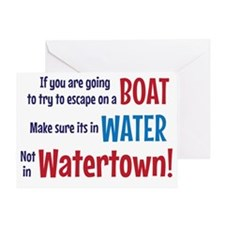 Escape from Watertown Greeting Card