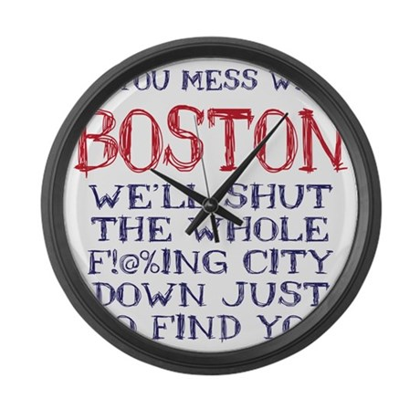 Dont Mess with Boston Large Wall Clock