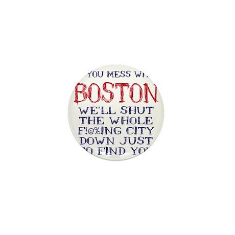 Dont Mess with Boston Mini Button