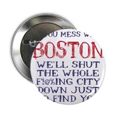 """Dont Mess with Boston 2.25"""" Button"""