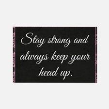 Stay Strong Rectangle Magnet