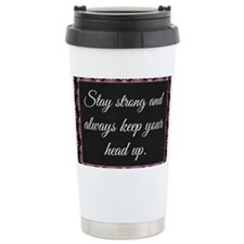 Stay Strong Travel Coffee Mug