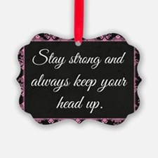 Stay Strong Picture Ornament