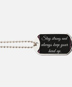 Stay Strong Dog Tags
