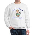 Ron Paul for Pres. Sweatshirt