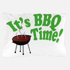 It's BBQ Time! Pillow Case