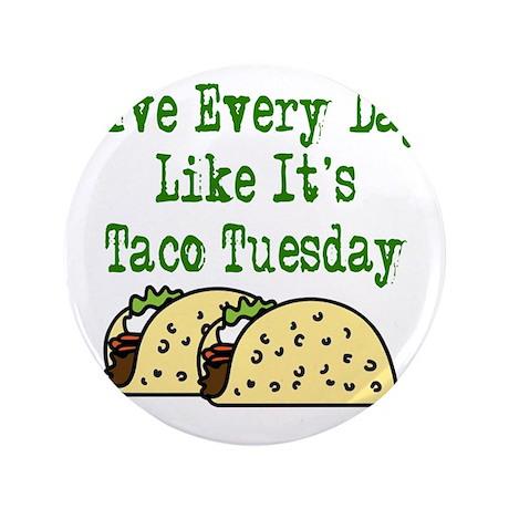 "Taco Tuesday On Light 3.5"" Button"