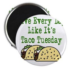 Taco Tuesday On Light Magnet