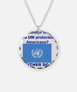REMEMBER WHEN THE UN PROTECT Necklace