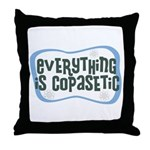 Everything is Copasetic Throw Pillow