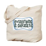 Everything is Copasetic Tote Bag