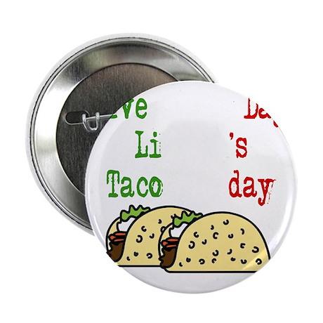 "Taco Tuesday On Black 2.25"" Button"